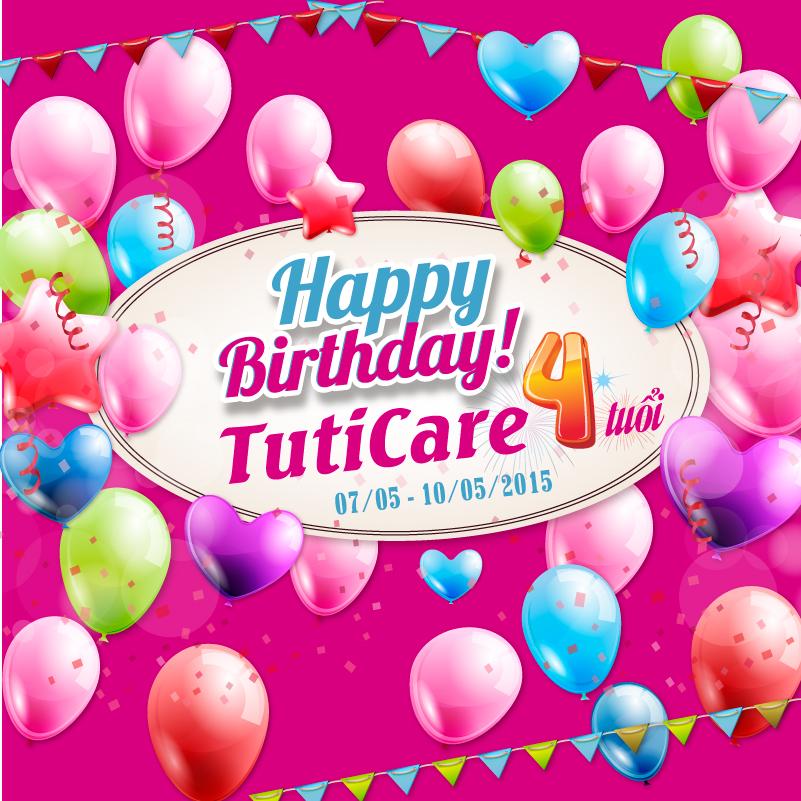 Tưng Bưng Ưu Đãi Chào Mừng Sinh Nhật TutiCare Tròn 4 Tuổi !!! ( 07/05/2011 - 07/05/2015 )